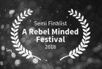 Semi-Finalist---A-Rebel-Minded-Festival---2018